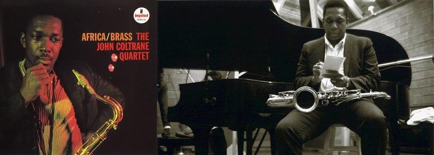 Джон Колтрейн: обложка альбома «Africa/Brass» и фото, сделанное в студии Руди Ван Гелдера в Нью-Джерси