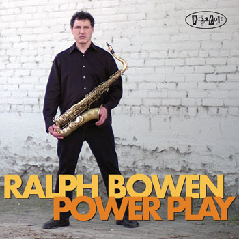Ralph Bowen — Power Play