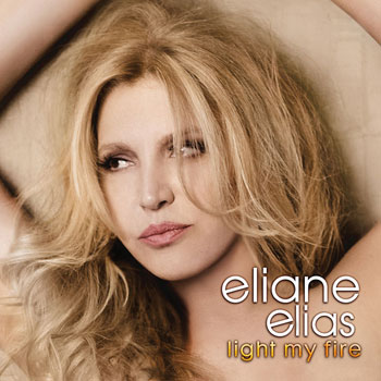 Eliane Elias — Light My Fire