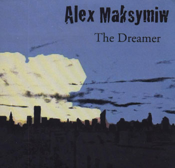 Alex Maksymiw — The Dreamer