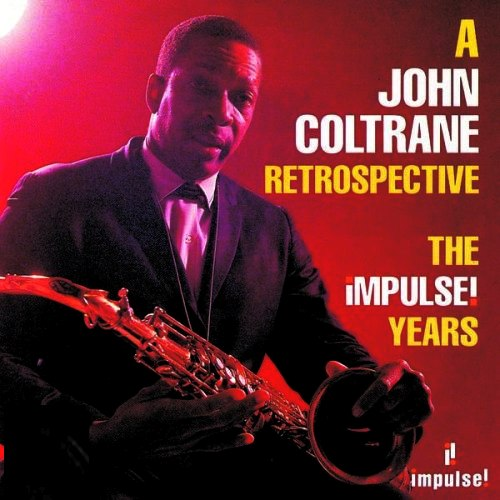 John Coltrane Impulse! Years