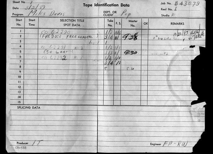 Формуляр магнитной ленты первой студийной записи «Kind of Blue»: инициалы IT указывают имя продюсера Ирвинга Таунсенда.