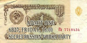 SECRET RUSSIAN VODKA PARTY