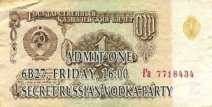 SECRET RUSSIAN VODKA PARTY