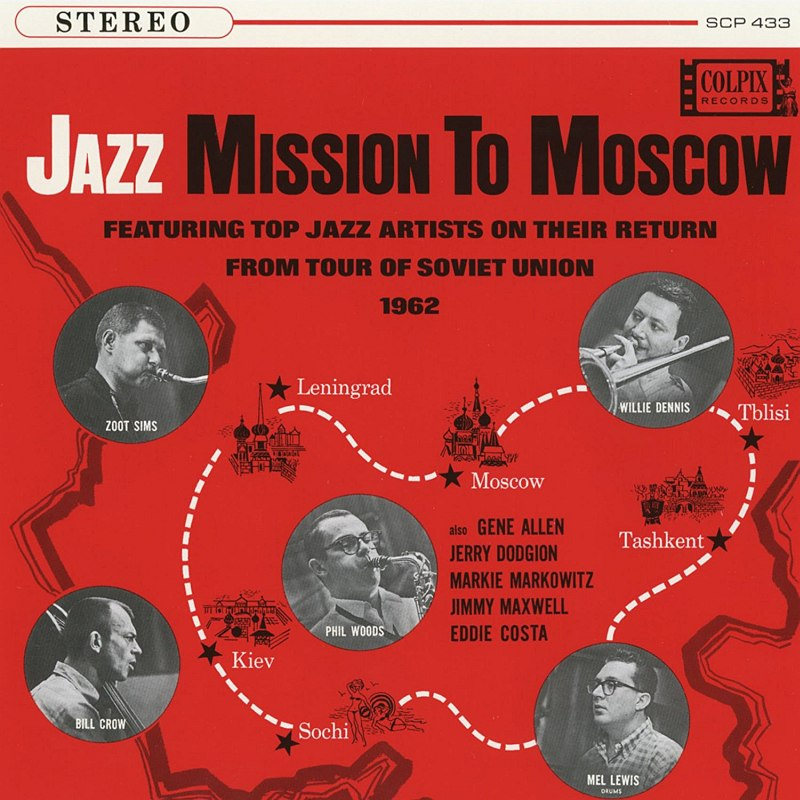 Обложка альбома «Jazz Mission to Moscow» (Colpix, 1962)
