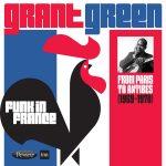 Grant Green - Funk in France