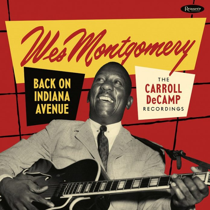 Wes Montgomery. Back On Indiana Avenue — The Carroll Camp Recordings